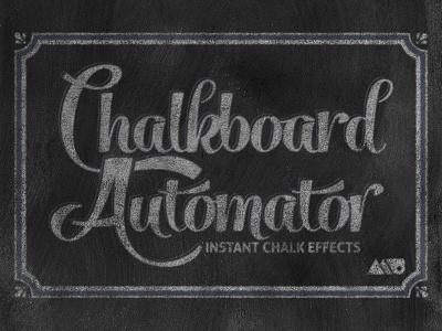 Chalkboard Automator chalk chalkboard photoshop layer style texture logo mockup type print