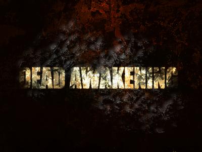 Dead Awakening The Movie