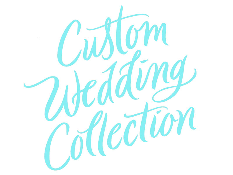 Custom Wedding Collection custom wedding calligraphy brush brushlettering handlettering