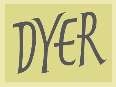 Dyer title calligraphy illustration handlettering hand lettering