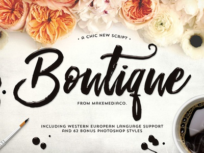 Boutique Script + PSD Styles photoshop script brush font brush lettering typography type typeface handmade font font calligraphy lettering hand lettering