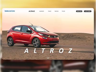 Tata Motors Landing Page UI Design makeinindia tataaltroz tatacars altroz websitedesign vehiclewebsite vehicle cars tatamotors tata ui  ux dailyui ui userinterfacedesign uiuxdesigner uiux design uiux adobephotoshop uiuxdesign adobexd