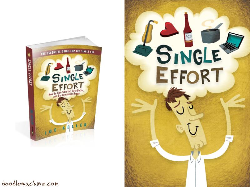 Single Effort illustration man drawing cartoon character happy effort single divorce clean cook
