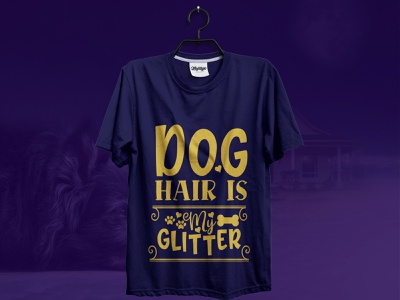 Dog  hair is glitter || T-Shirt t-shirt illustration t-shirt designer logo t-shirt design template t-shirt design branding design t-shirt design ideas creative t-shirt  design typographi t-shirt design t shirt design typography