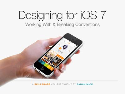 New Skillshare Class! skillshare ios 7 design apps sarah mick app design app color colorful flat