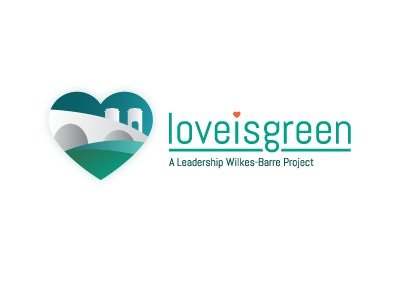Love Is Green: A Leadership Wilkes-Barre Project non profit eco green love wilkesbarre