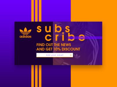 #DailyUi: #026 Subscribe subscribe adidas web concept interface creative uidesign