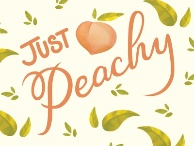 Just Peachy Lettering vector typography graphic design design lettering art lettering illustration pattern fruit illustration copic indesign peachy just peachy fruit peach