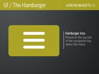 Hamburger Icon / Lexicon Nugget 2