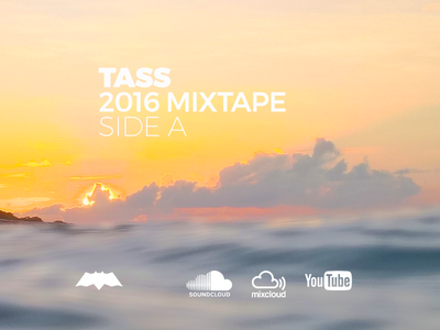 Tass - 2016-2017 Mixtape, Side A (audio set) 2017 2016 most played deep house house music electronic music music dj set youtube mixcloud soundcloud