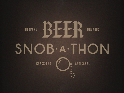 Beer Snob-a-Thon