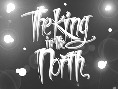 The King in the North jon snow gameofthrones typography type