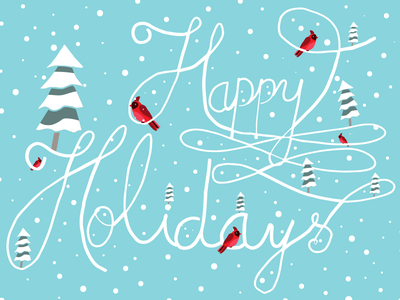 Happy Holidays typography handlettering happy holidays snow red cardinal winter scene season greetings holiday