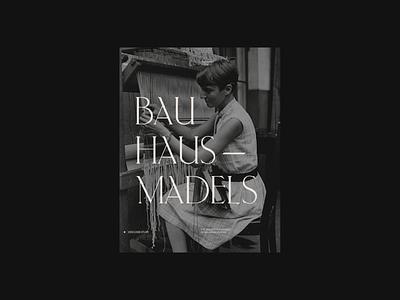 Bauhausmädels - Typography & Layout Exploration. web portfolio site uxdesign uidesign digital design ui visual design typography digital design
