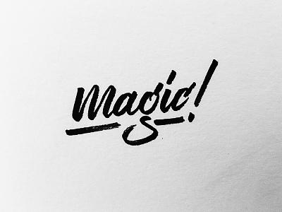 It's Magic type calligraphy handlettering