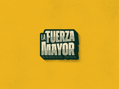 La Fuerza Mayor type design typedesign typogaphy type vector logotype logos brand identity brand design logo design brand logo branding design