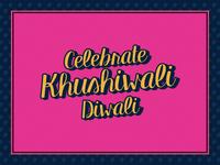 Khushiwali Diwali