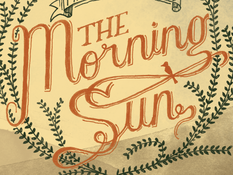 The Morning Sun album hand lettering typography