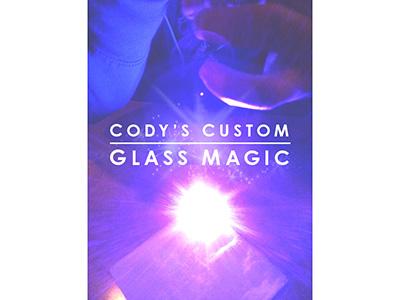 PROMO: Cody's Custom Glass Magic