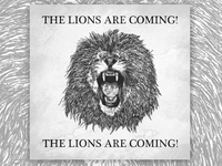 The Lions Are Coming!