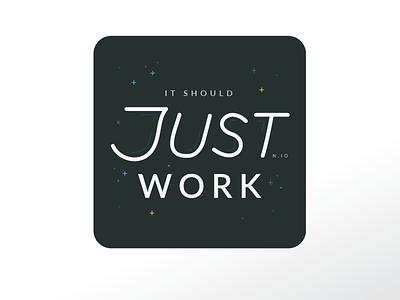 It Should Just Work n.io software design programming