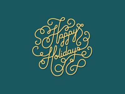 Happy Holidays christmas happy holidays swirls typography lettering
