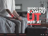 Útmeða! A campaign for a better life
