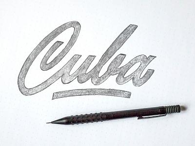 Cuba wip type script lettering cuba sketch