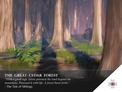 Kur - The Cedar Forest - Location 2 story kur game design digital painting landscape card art illustration forest