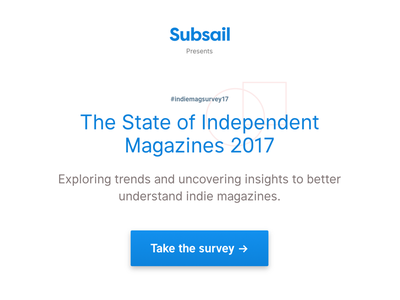 The State of Independent Magazines white button blue launch survey publishing magazines