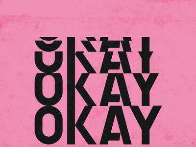OKAY 2d animation motion design lettering gif loop brutalism animation typography graphic vector texture illustration