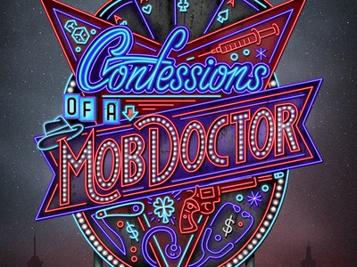 Confessions of a Mob Doctor lettering gambling signage sky starts skyline las vegas lights neon texture typography illustration