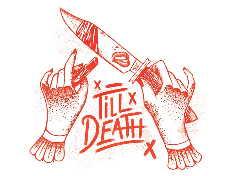 Till Death Do Us Part death tattoo valentine lettering typography hands love character drawing texture knife illustration