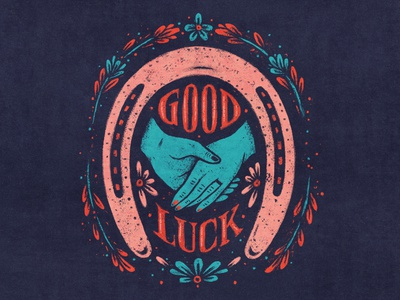 Good Luck flower hand lettering hands luck horseshoe vintage drawing texture illustration