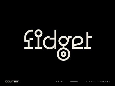Fidget Display – A Modern Mashup!