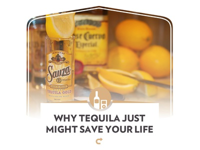 Why Tequila Just Might Save Your Life