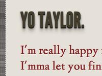 Yo Taylor.