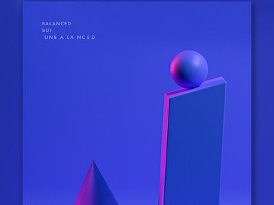 Balanced But Unbalanced poster design 3d poster poster graphicdesigner 3d blender emilioriosdesigns