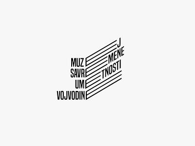 Museum of Contemporary Art Vojvodina identity design logotype minimalistic typography art space optical museum contemporary conceptual minimal branding logo