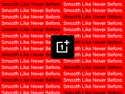 OnePlus: Smooth Like Never Before design branding typography smooth oneplus