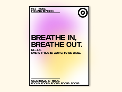 Breathe in, Breathe out Poster. typography design figma exhale inhale relax poster