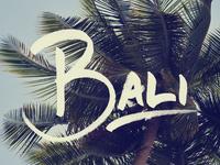 Goin' to Bali