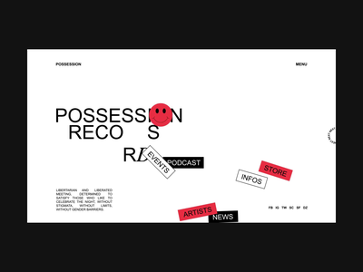 Possession Records 💥 clean scroll techno animations interaction acid typography homepage animation ux ui