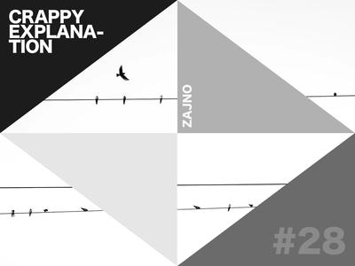 """Zajno Weekly Music Playlist """"Crappy Explanation"""" #28"""