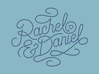 Rachel & Daniel