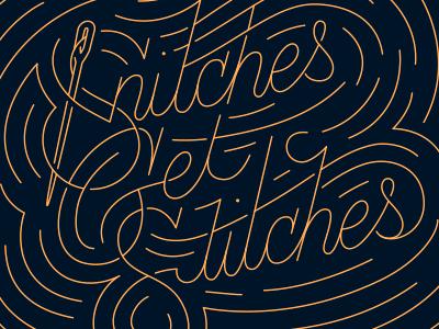 Snitches Get Stitches type typography design swirls