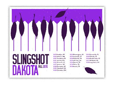 Slingshot Dakota Fall Tour tour fall piano flyer gig poster poster gigposter slingshot dakota music illustration design