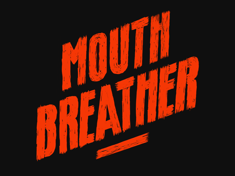 Mouth Breather brush pen illustration zine stranger things typography type