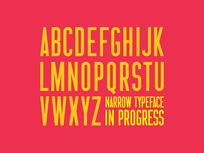 Narrow Typeface In Progress type design