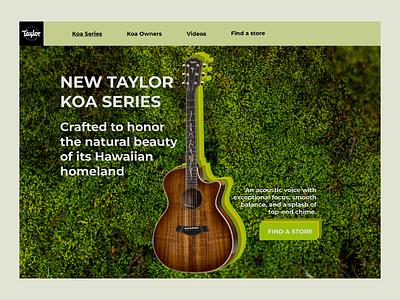 #DailyUI 003 Landing page taylor guitar branding landing page design landingpage dailyui challenge ux ui design